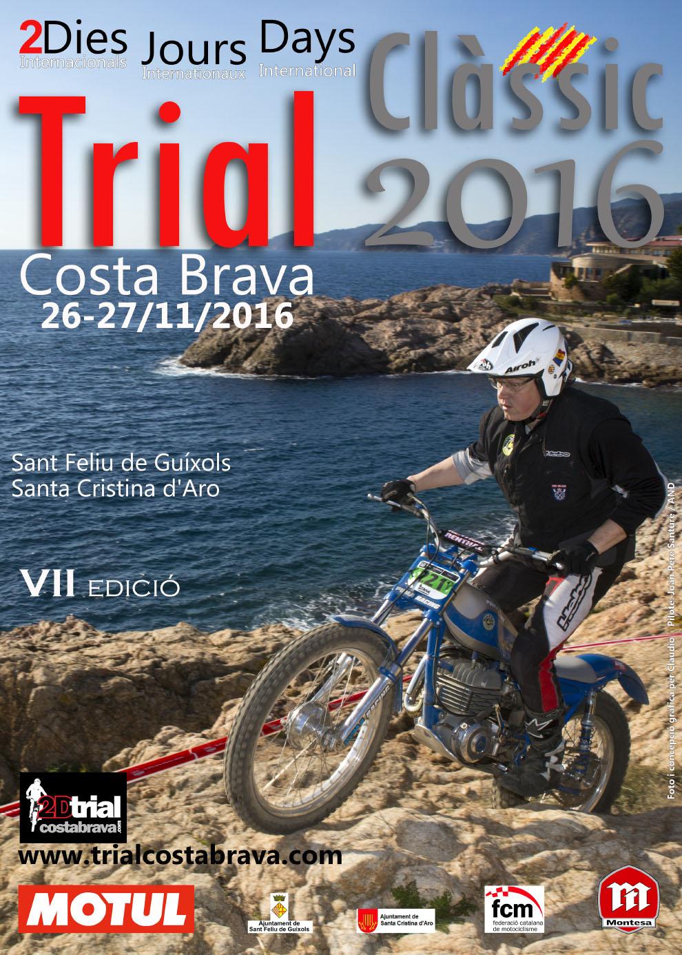 2 dies de Trial Clàssic Costa Brava 2016. (26 i 27 de novembre)