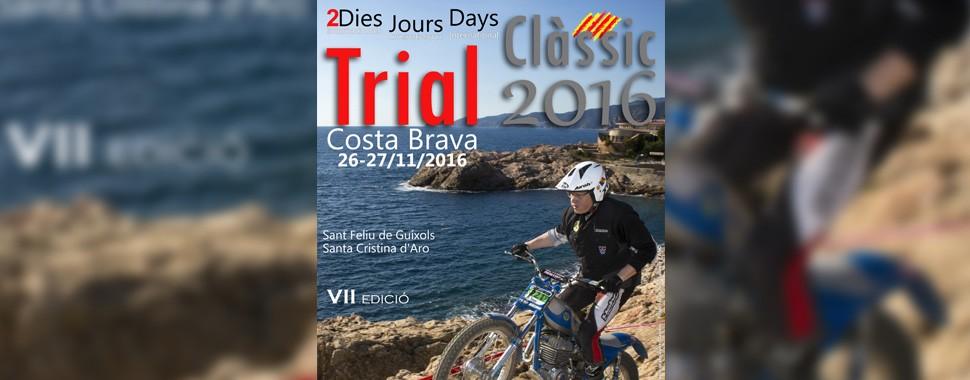 2 dies de Trial Clàssic Costa Brava 2016. </br>(26 i 27 de novembre)